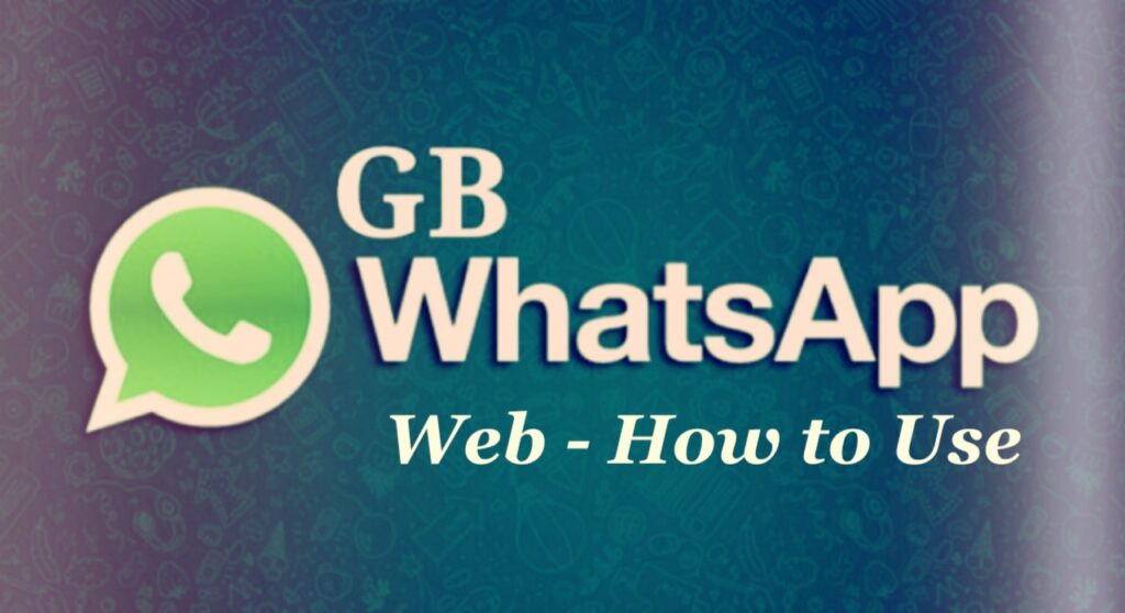 GB Whatsapp Web