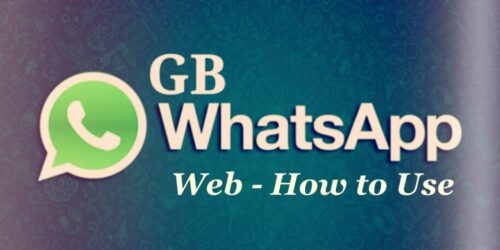 GB Whatsapp Web – How to use GB Messaging App on PC
