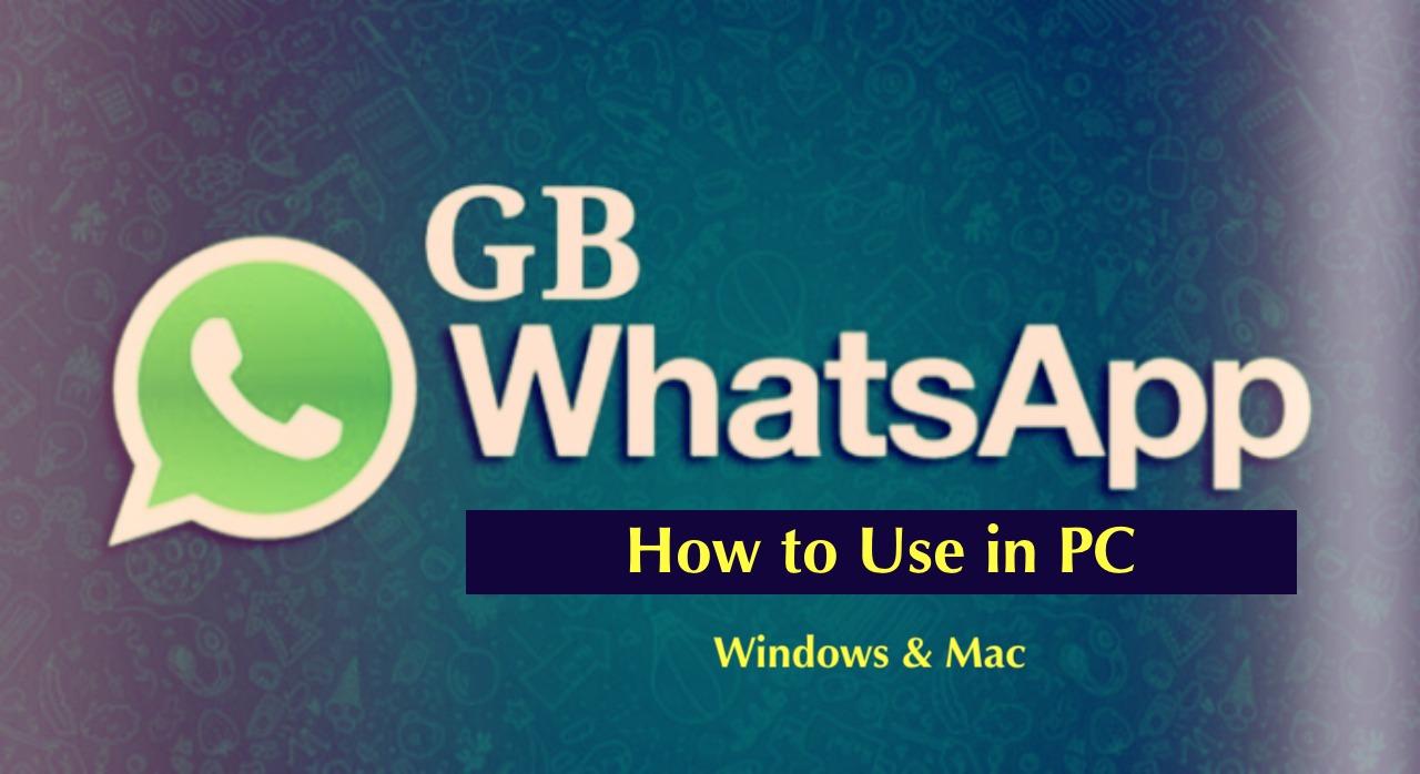 GBWhatsApp PC