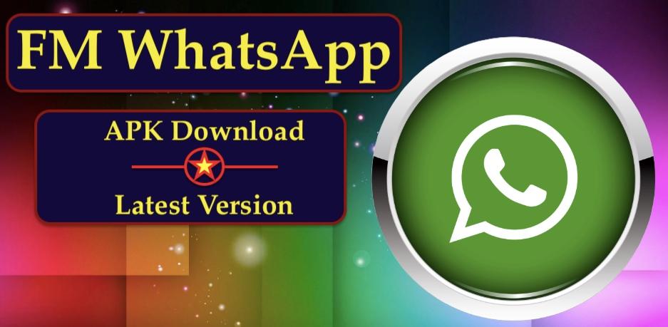 FM WhatsApp - APK Download